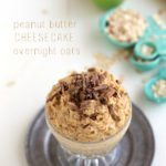 Delicious Peanut Butter Cheesecake Overnight Oats