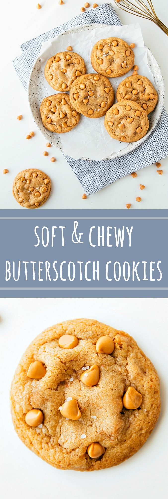 The BEST, softest, and chewiest butterscotch cookies