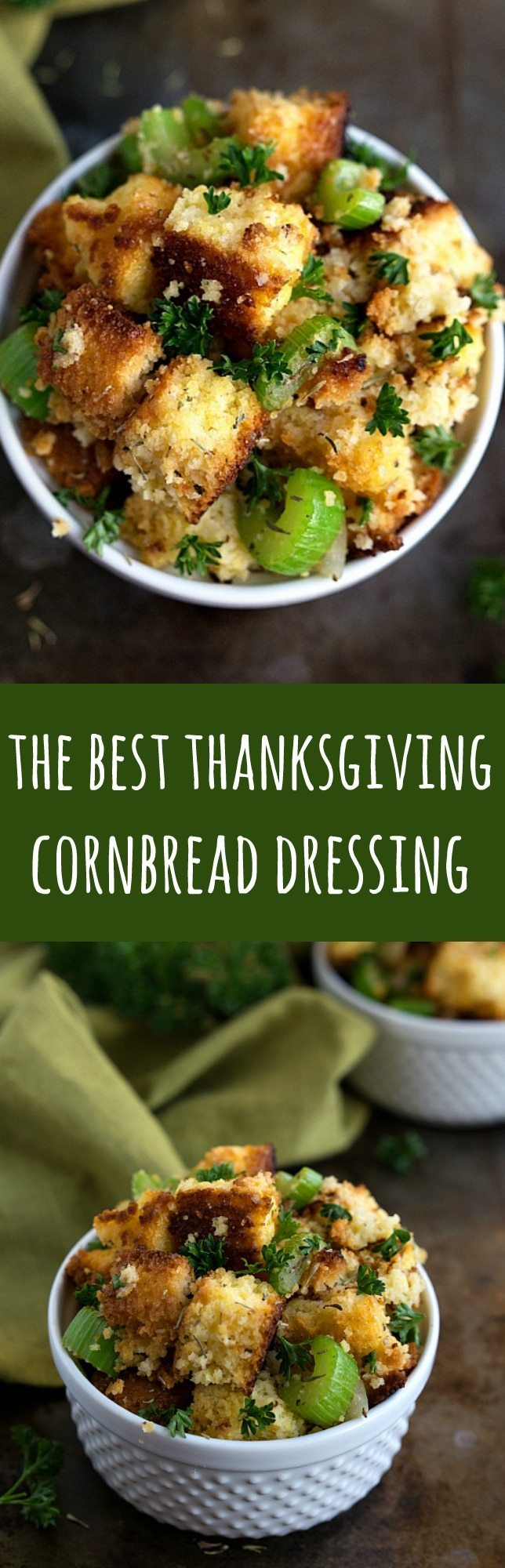The BEST Thanksgiving Cornbread Dressing (Stuffing) made with cornbread that you can make before the big day!