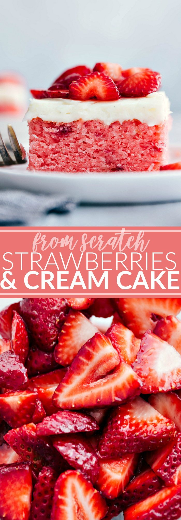 The ultimate BEST EVER from scratch Strawberries and Cream Cake! A super easy and delicious strawberry cake! via chelseasmessyapron.com