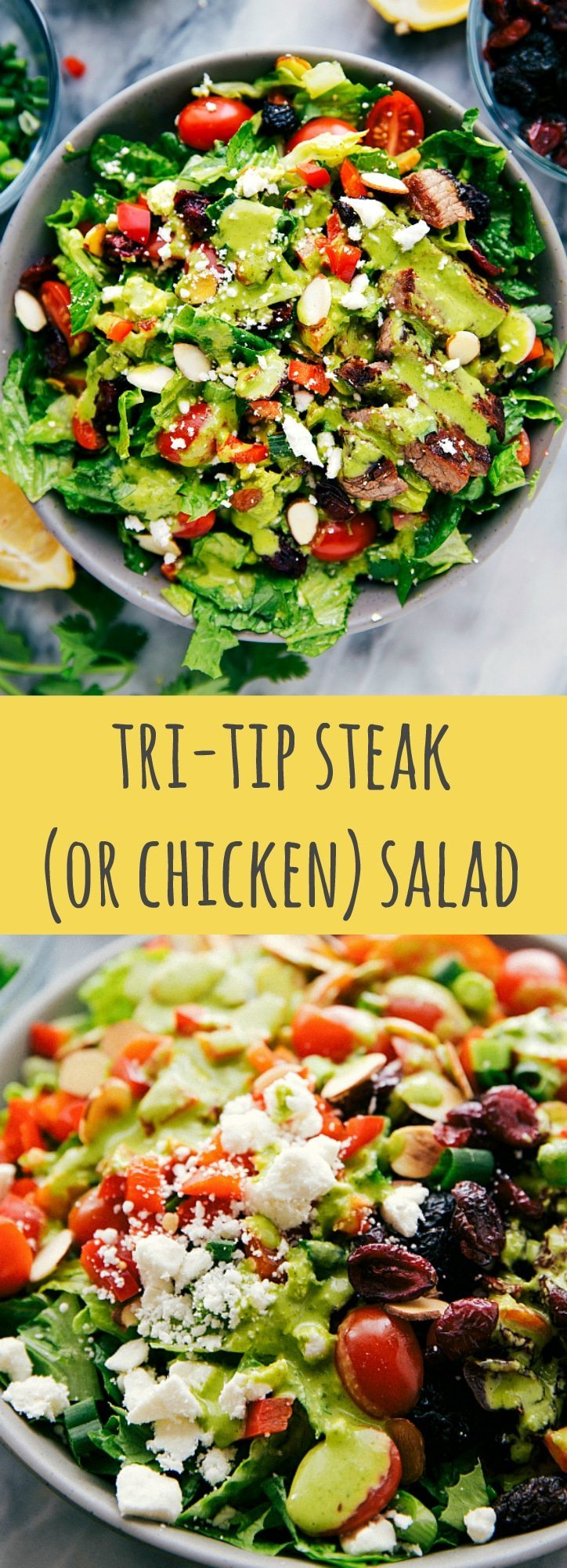 A delicious tri-tip steak OR chicken salad with cherry tomatoes, dried cherries, toasted almonds, red pepper, and a delicious healthy cilantro-avocado dressing.