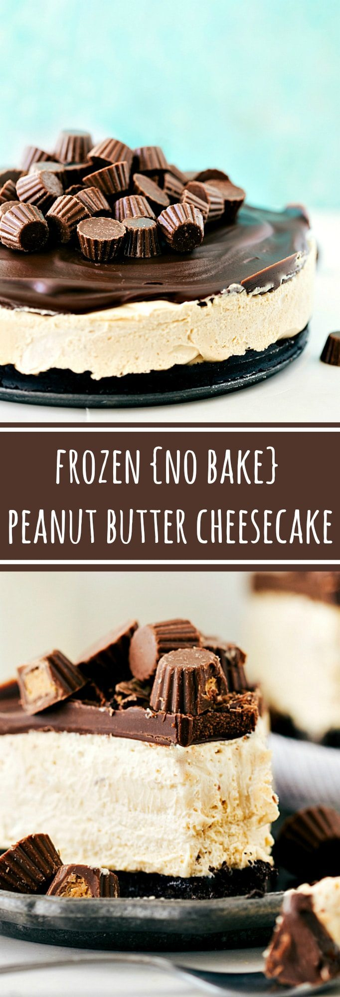 Delicious and EASY Frozen Peanut Butter Cup Cheesecake -- only 15 minutes prep!