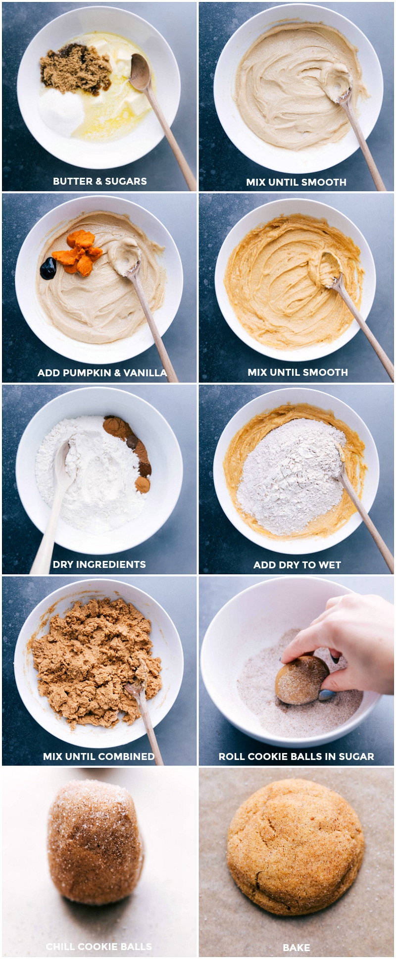 Process shots-- images of the butters and sugars being mixed together, adding pumpkin and vanilla, mixing together the dry ingredients, and combing it with the wet ingredients. The cookies being rolled into balls and rolled in the sugar, and then being baked