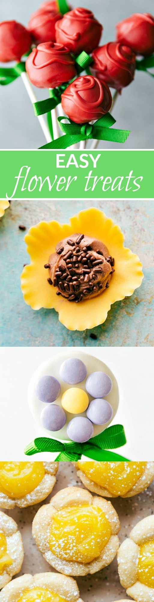 """""""Four simple themed flower treats that are perfect for Mother's Day or Spring celebrations! Rose Cake Pops, Lemon Curd Cookie Cups, Flower Cookie Pops, & Sunflower Nutella Frosting Bites. via chelseasmessyapron.com"""