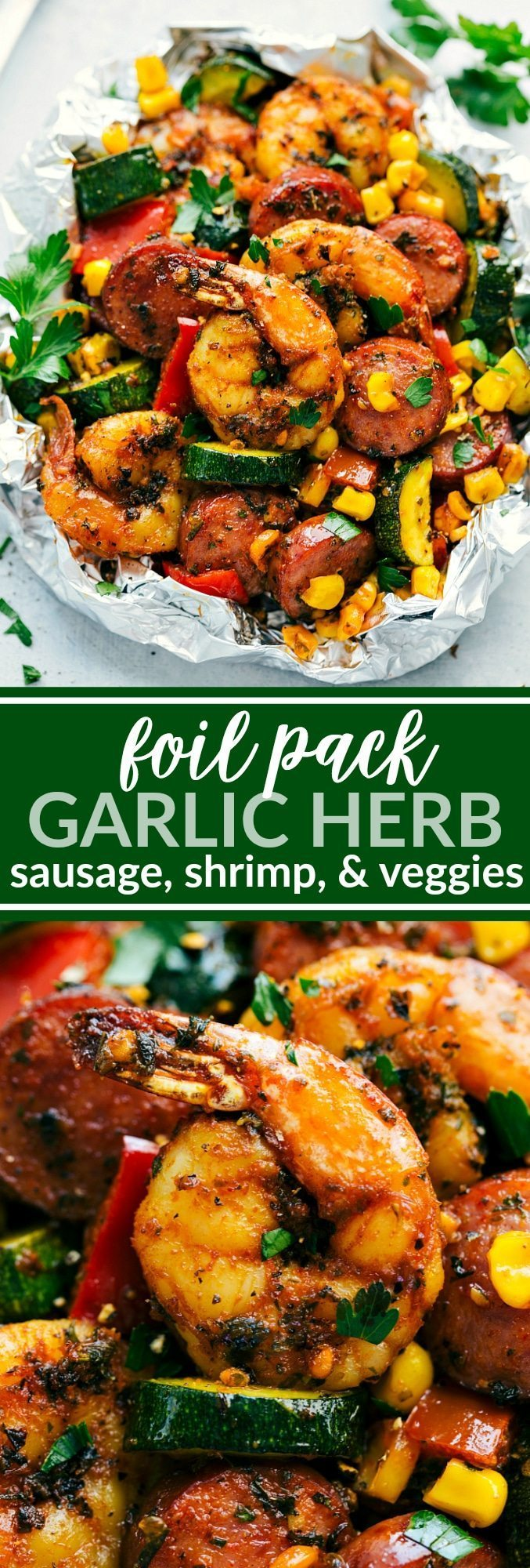 Delicious FOIL PACK garlic butter and herb sausage, shrimp, and veggies! Delicious and so easy to make! via chelseasmessyapron.com