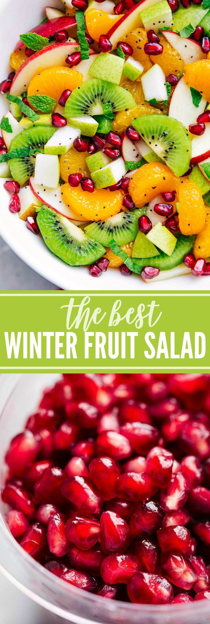 The ultimate BEST EVER Winter Fruit Salad! A super easy, quick, and healthy salad! via chelseasmessyapron.com | #christmas #salad #holiday #winter #thanksgiving #fruit #healthy #quick #kidfriendly #easy #apple #pomegranate #pear #kiwi #mint