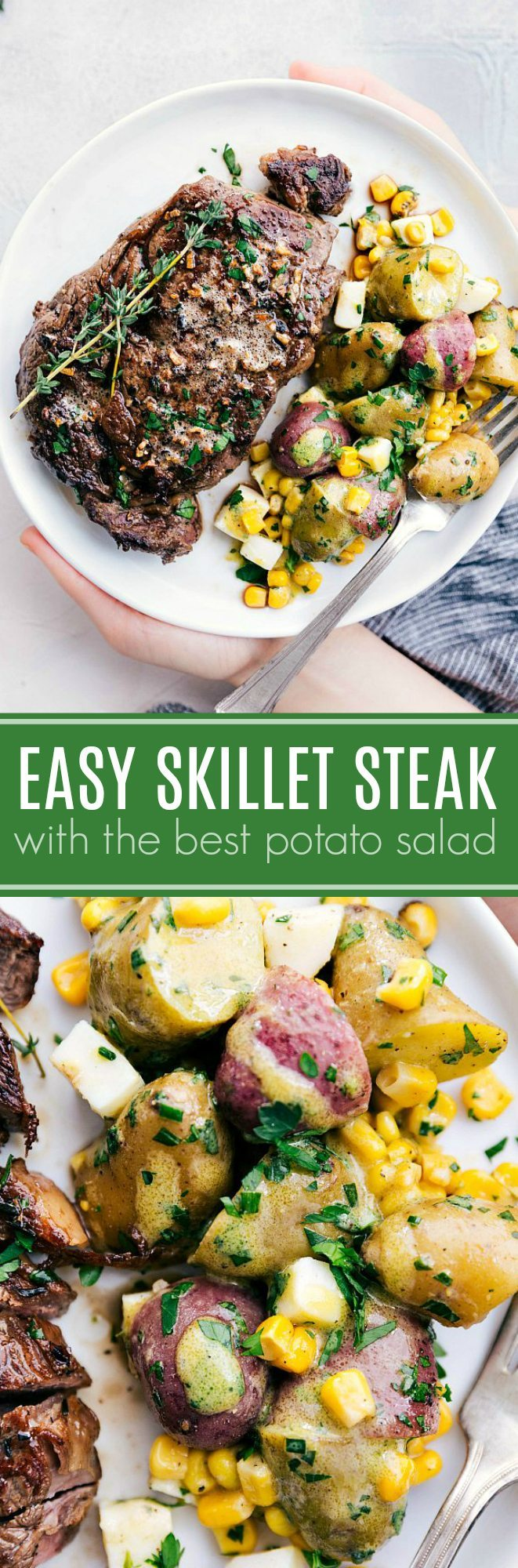 The ultimate BEST EVER herbed butter skillet steak with an insanely good potato salad!! A super easy and delicious dinner that everyone will go crazy for! via chelseasmessyapron.com #skillet #steak #potatoes #easy #quick #potato #salad #mozzarella #corn #dijon #dressing #creamy #dinner #30 #minute #meal