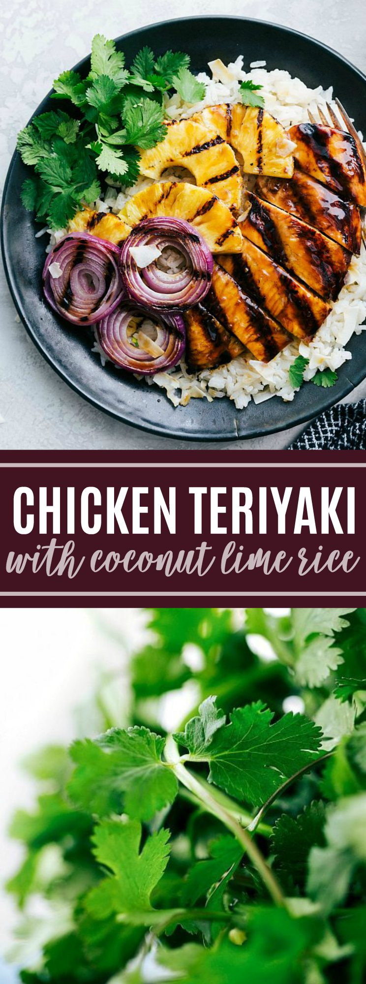 AMAZING Chicken Teriyaki with the BEST Teriyaki sauce and coconut lime rice! via chelseasmessyapron.com #dinner #kidfriendly #easy #quick #chickenbreast #chicken #teriyaki #sauce #pineapple #onion #coconut #lime #rice #grilled #summer #marinade