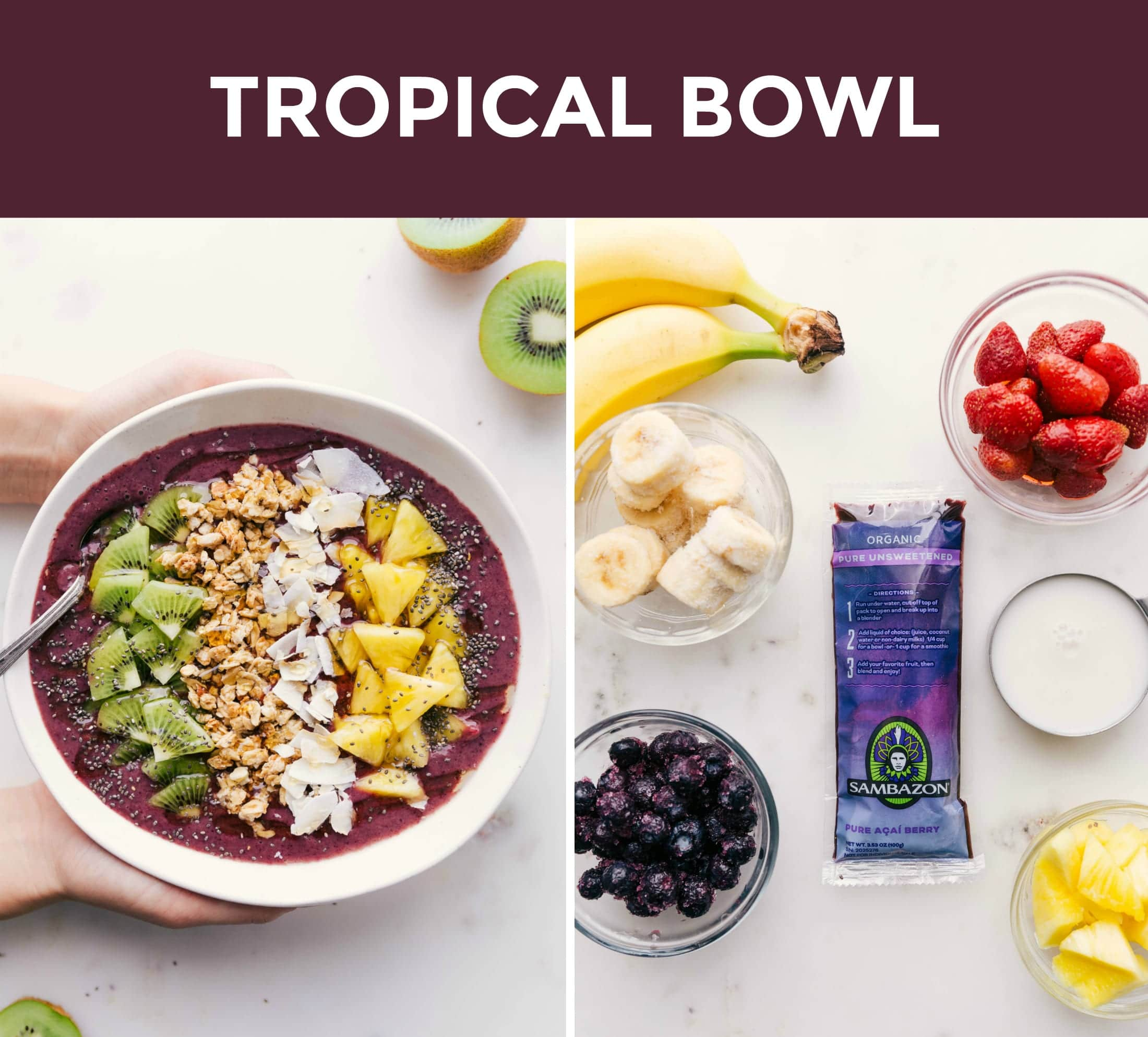 Two side by side photos; on the left is an overhead shot of a tropical flavored acai bowl and on the right is an ingredient shot