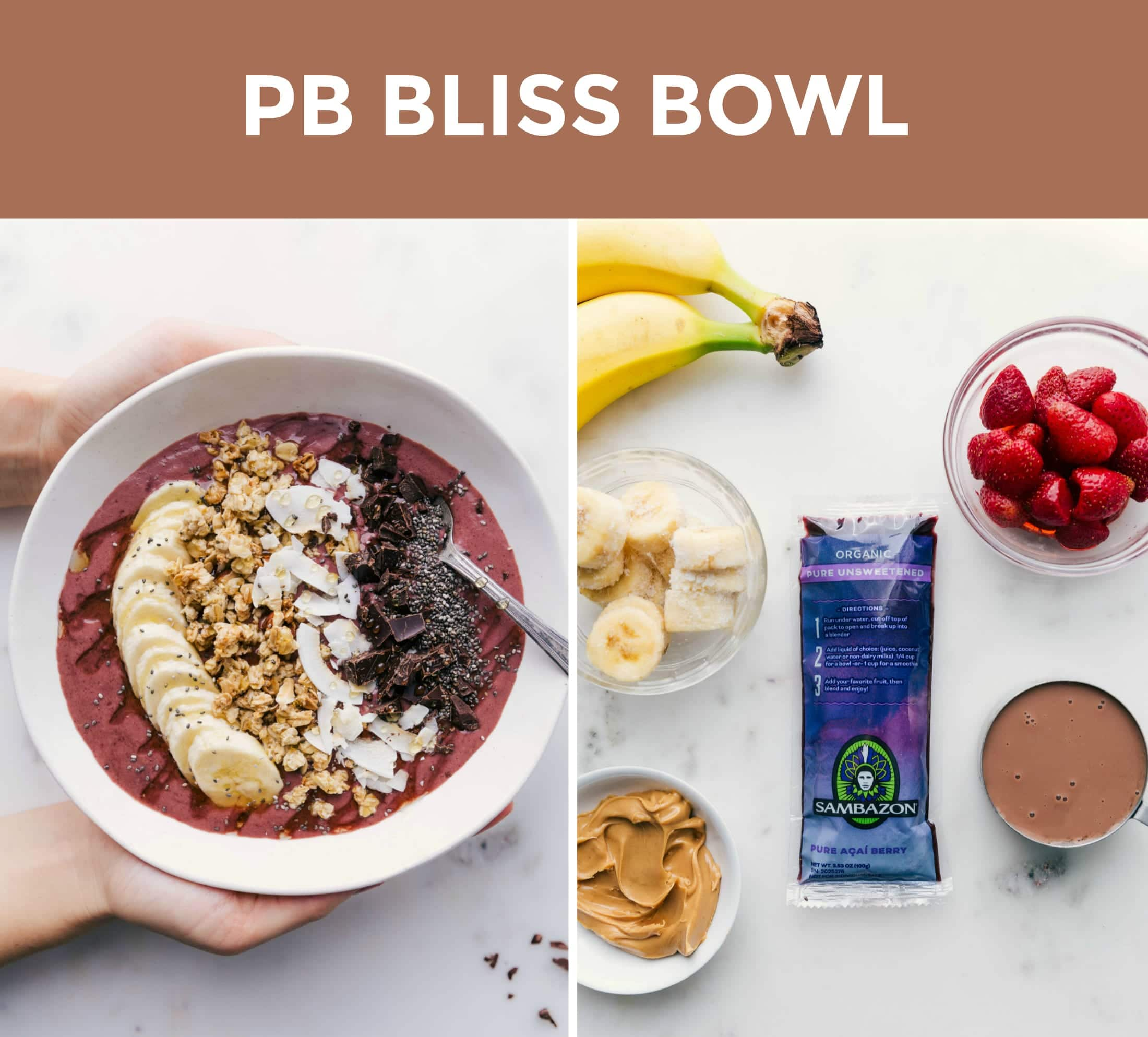 Two side by side photos; on the left is an overhead shot of a peanut butter bliss acai bowl and on the right is an ingredient shot