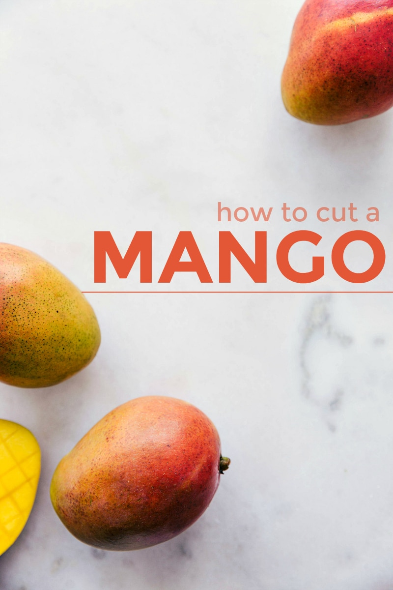 "Image of mangoes on a marble board with text ""how to cut a mango"" across image"
