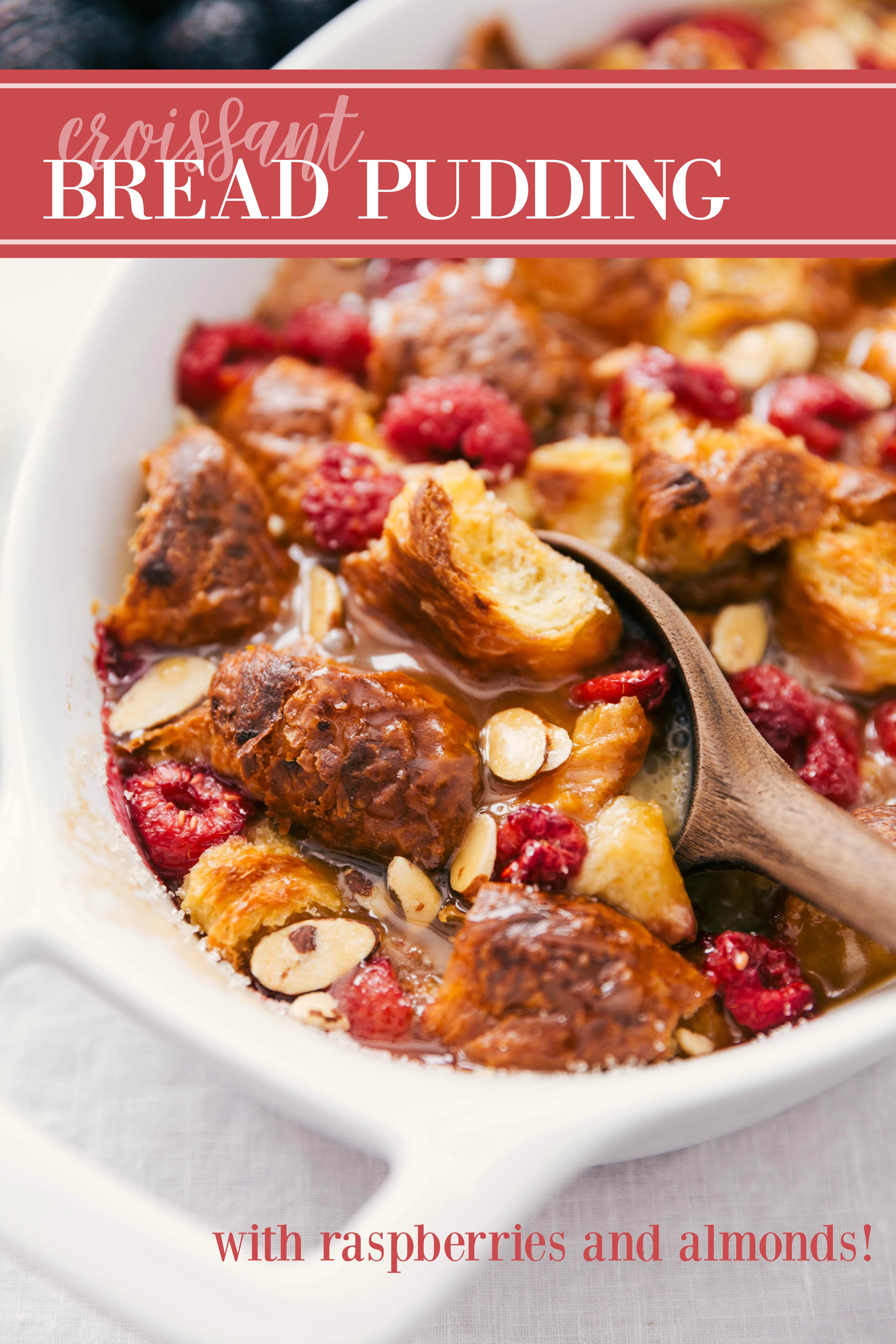 The best homemade bread pudding recipe with fresh raspberries, whipped cream, and a delicious vanilla sauce. Tips & tricks plus a few secret ingredients! via chelseasmessyapron.com #bread #pudding #recipe #easy #quick #kid #friendly #dessert #breakfast #brunch #shower #croissant #custard