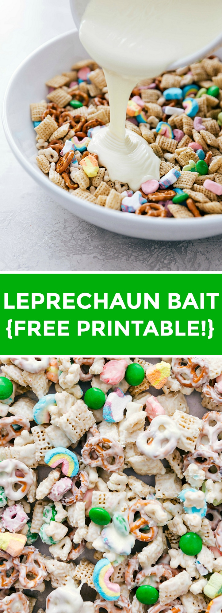 This easy, no baking required Leprechaun Bait makes the perfect treat for St. Patrick's Day. This addictive snack mix is packed with Lucky Charms, chex cereal, pretzels, chocolate-covered candies, and coated in melted white chocolate. PLUS FREE PRINTABLE! via chelseasmessyapron.com #st #patrick #day #patricks #dessert #treat #quick #easy #free #printable