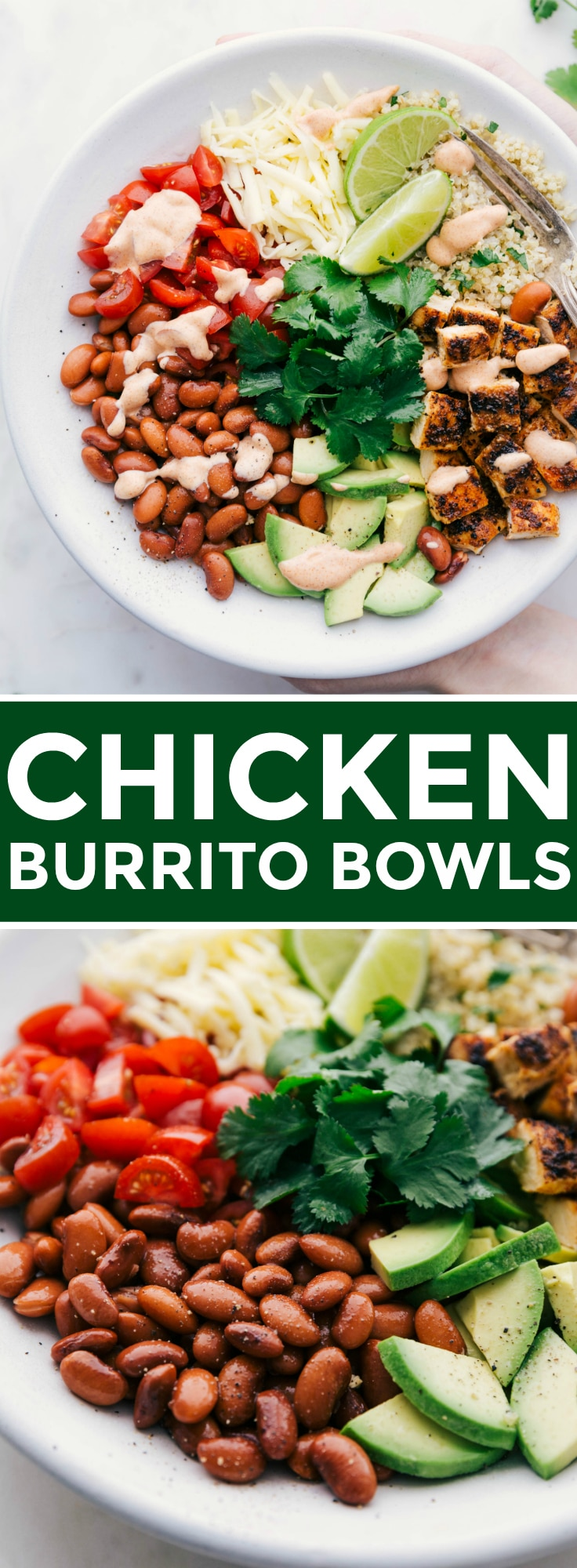 This burrito bowl recipe with spice-rubbed chicken, cilantro-lime quinoa (or rice), beans, vegetables, and an addictive chili lime sauce is a meal you'll want to make over and over again! via chelseasmessyapron.com #burrito #bowl #recipe #chicken #easy #kid #friendly #family #cilantro #lime #rice #healthy
